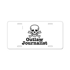 Outlaw Journalist Aluminum License Plate
