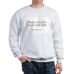 Music is God's Voice Sweatshirt