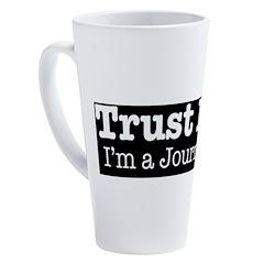 Trust Me 17 oz Latte Mug