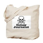 Outlaw Journalist Tote Bag