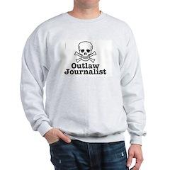 Outlaw Journalist Sweatshirt
