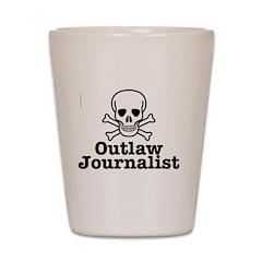 Outlaw Journalist Shot Glass