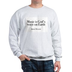 Music is God's Voice Sweatshirt