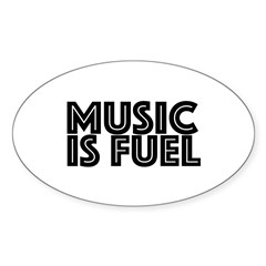 Music is Fuel Decal