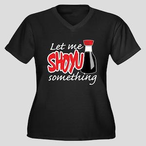Let Me Shoyu Something Women's Plus Size V-Neck Da