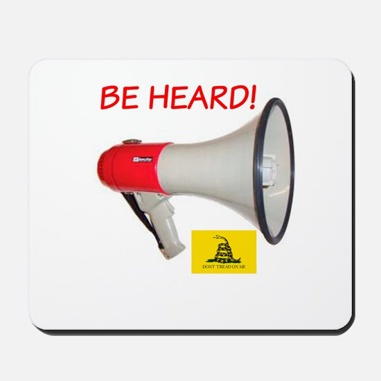 Be Heard! Mousepad