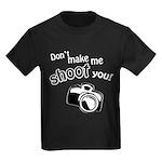 Don't Make Me Shoot You Kids Dark T-Shirt