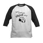 Don't Make Me Shoot You Kids Baseball Jersey