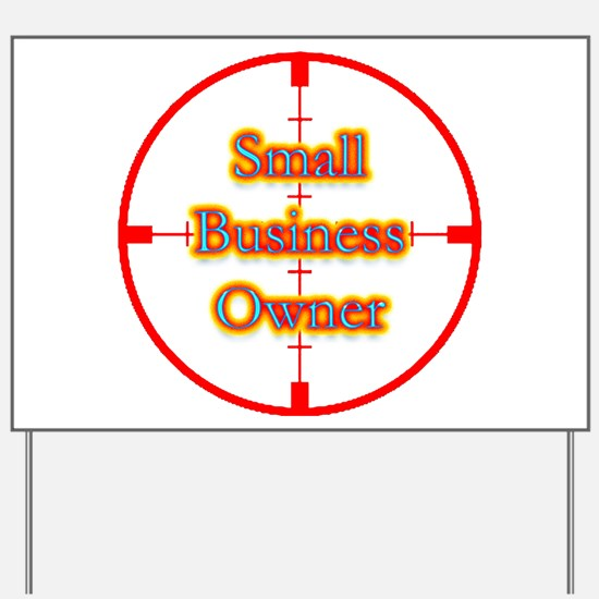 Small Business Owner in Cross Yard Sign