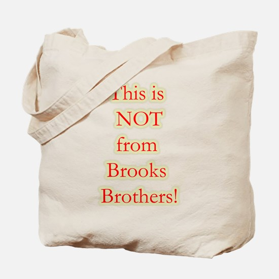 Not Brooks Brothers! Tote Bag