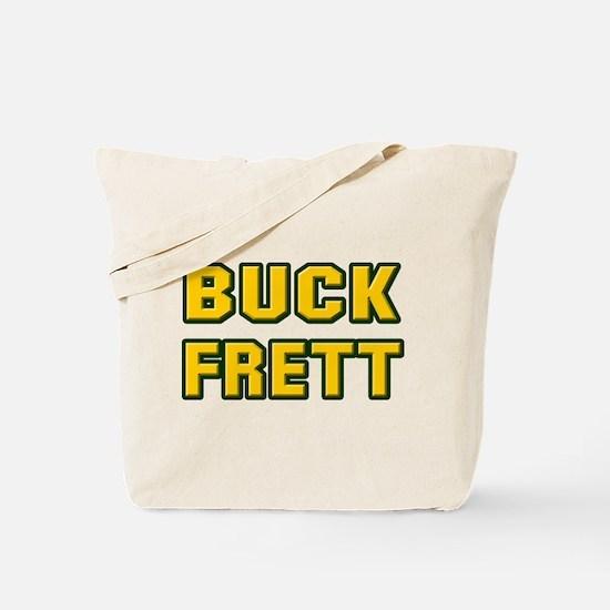 Buck Frett Tote Bag