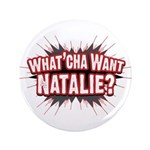 What Cha' Want Natalie? 3.5