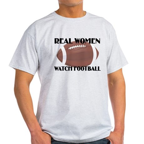 REAL WOMEN WATCH FOOTBALL (1) Light T-Shirt