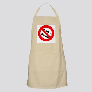 Don't Drink and Derive (new) BBQ Apron