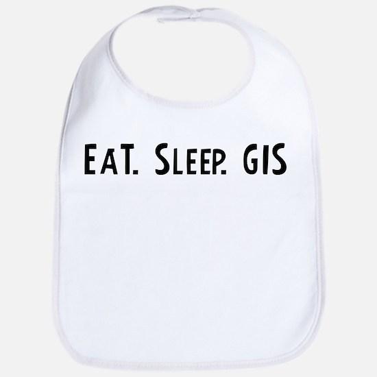Eat, Sleep, GIS Bib
