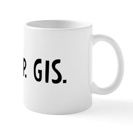 Eat, Sleep, GIS Mug