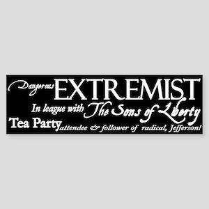 Dangerous Extremist Bumper Sticker
