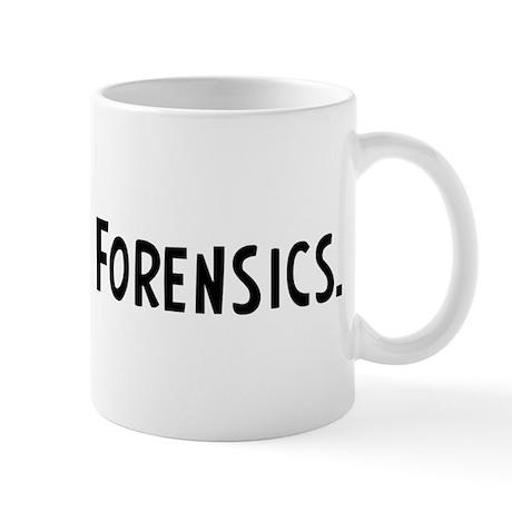 Eat, Sleep, Forensics Mug