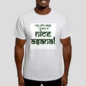 Nice Asana! Light T-Shirt