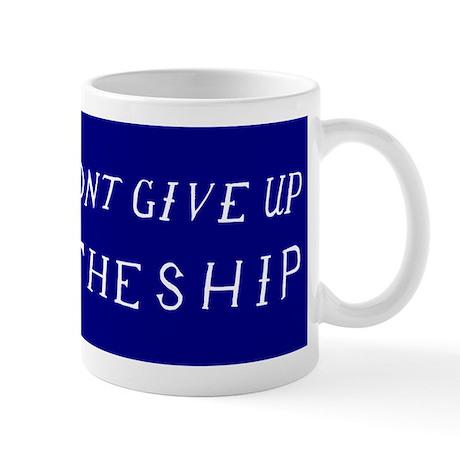 Don't Give Up The Ship Flag Mug