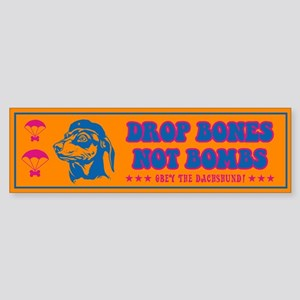 Drop Bones... Dachshund Bumper Sticker