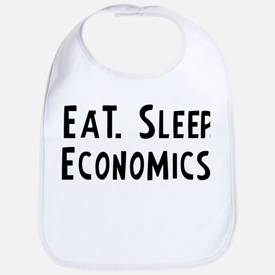 Eat, Sleep, Economics Bib