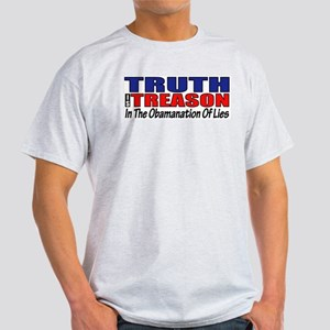 TRUTH IS TREASON Light T-Shirt