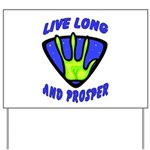 Live Long And Prosper Yard Sign