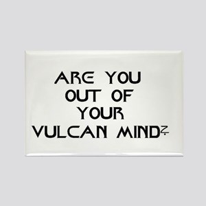 Are You Out Of Your Vulcan Mind 2 Magnets