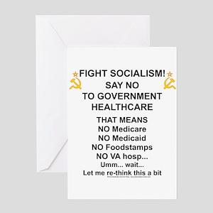 Socialism? Ok, I'll suffer. Greeting Card