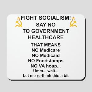 Socialism? Ok, I'll suffer. Mousepad
