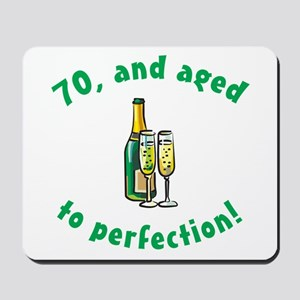 70, Aged To Perfection Mousepad