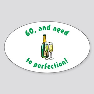 60, Aged To Perfection Oval Sticker