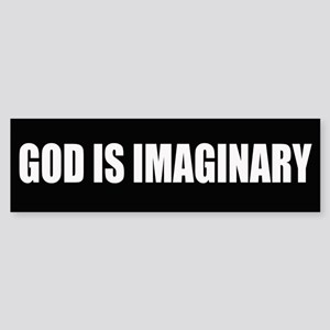 God is imaginary.