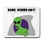 ALIENS and UFO's #1 Mousepad
