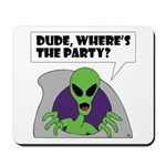 ALIENS and UFO's #2 Mousepad