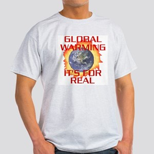 Global Warming Its for Real Ash Grey T-Shirt