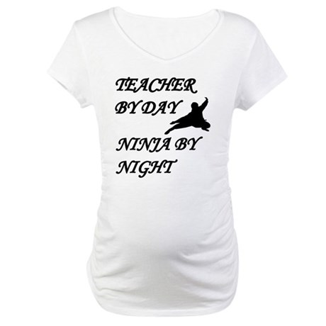 Ninja teacher Maternity T-Shirt