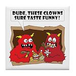 MONSTER eat CLOWNS Tile Coaster