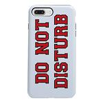 Do Not Disturb iPhone 7 Plus Tough Case
