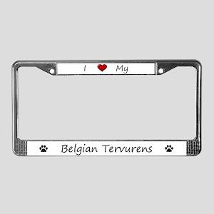 I Love My Belgian Tervurens License Plate Frame