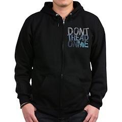 Don't Tread On Me Zip Hoodie (dark)