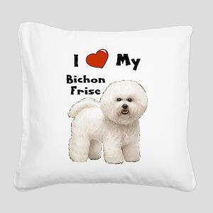 Bichon Frise I Love My Square Canvas Pillow