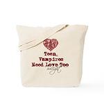 Teen Vampires Need Love Too Tote Bag