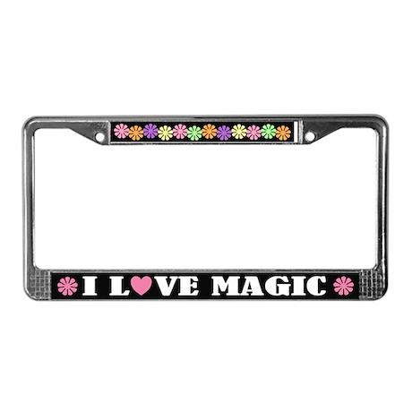 I Love Magic License Plate Frame