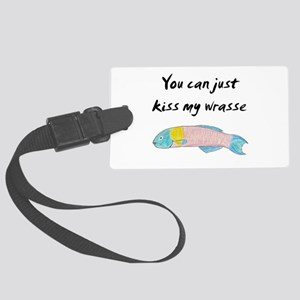 kiss my wrasse Luggage Tag