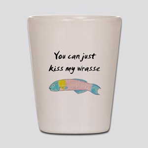 kiss my wrasse Shot Glass