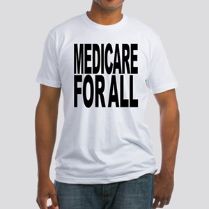 Medicare For All Fitted T-Shirt