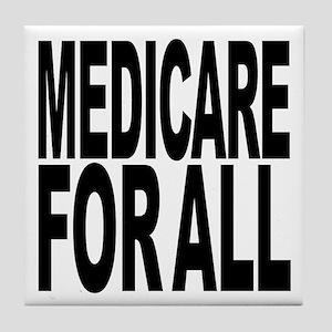 Medicare For All Tile Coaster