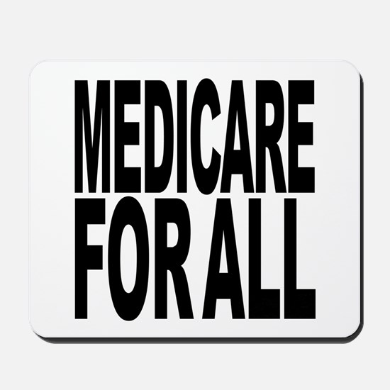 Medicare For All Mousepad